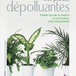 Les plantes dépolluantes - Geneviève Chaudet